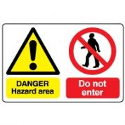 Multiple safety sign - Hazard Area 013